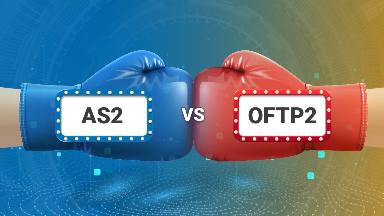 OFTP2 oder AS2 – welches EDI-Protokoll wo einsetzen?
